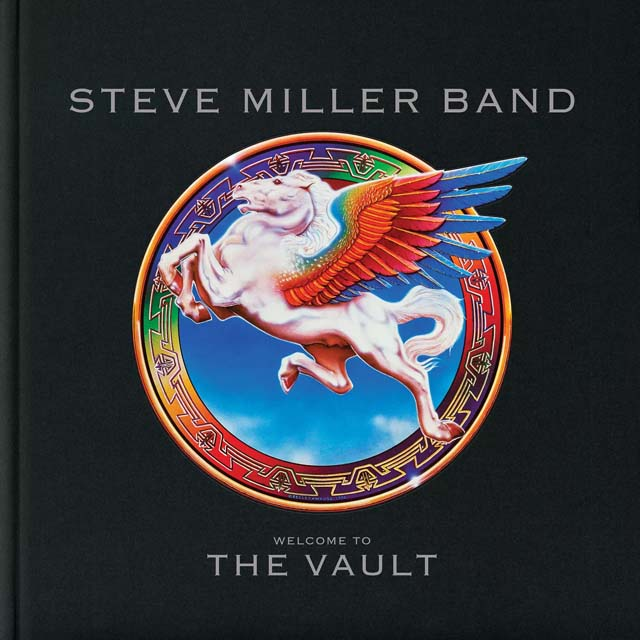 Steve Miller Band / Welcome to the Vault