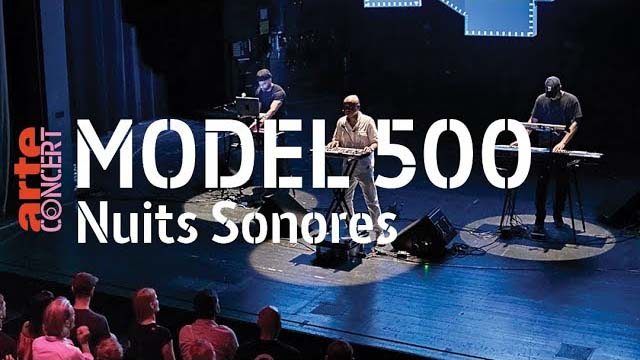 Model 500 - live @ Nuits Sonores