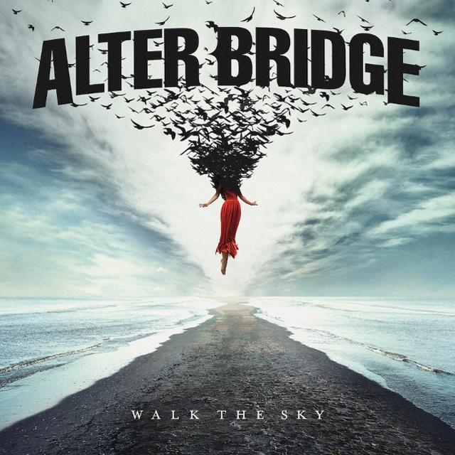Alter Bridge / Walk The Sky