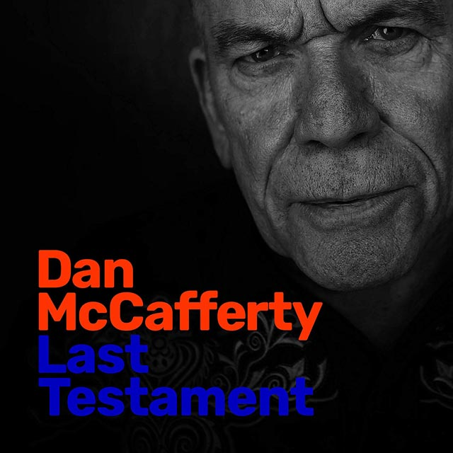 Dan McCafferty / Last Testament