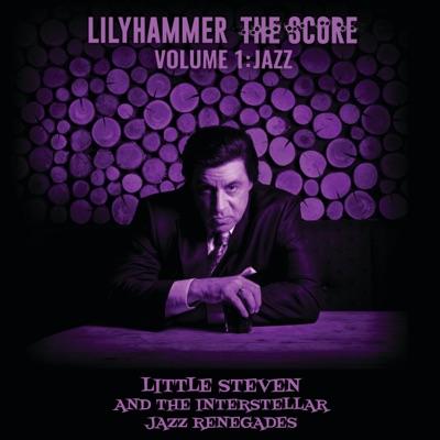 Little Steven / Lilyhammer The Score - Volume 1: Jazz
