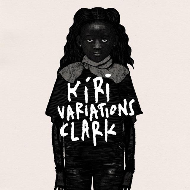 Clark / Kiri Variations