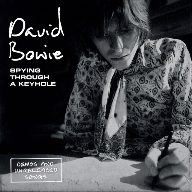 David Bowie / Spying Through A Keyhole (Demos and Unreleased Songs)