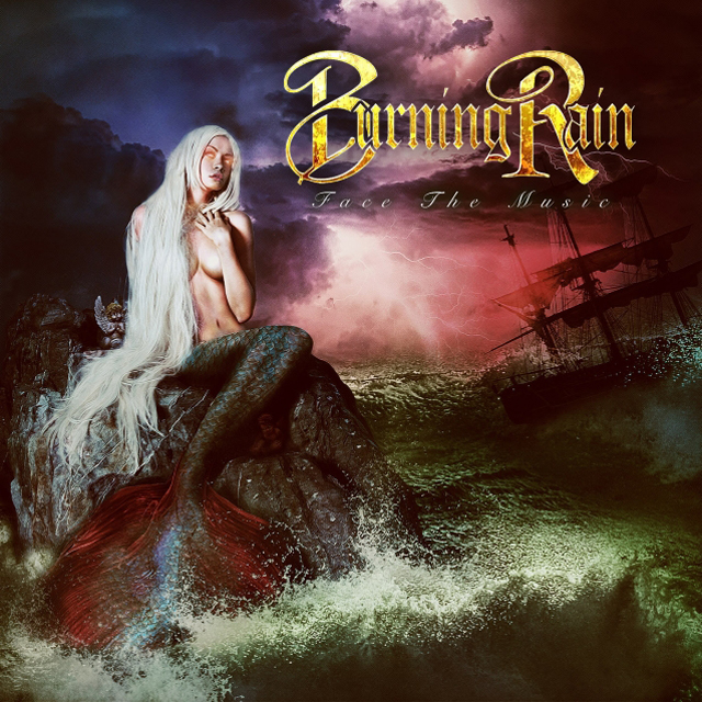 Burning Rain / Face The Music