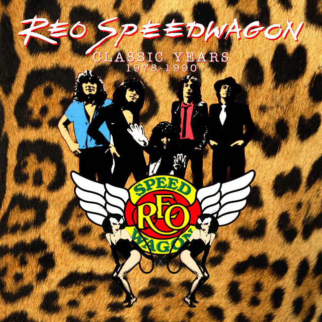 REO Speedwagon / Classic Years 1978-1990