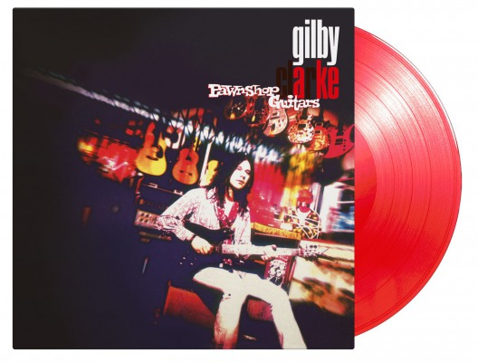 Gilby Clarke / Pawnshop Guitars [180g LP / transparent red vinyl]