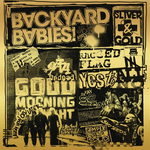 Backyard Babies / Sliver & Gold