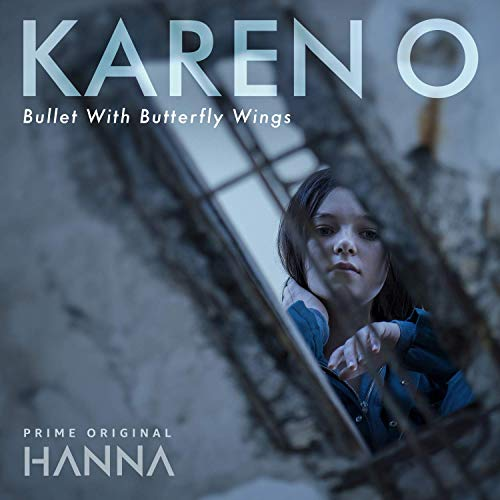 Karen O / Bullet With Butterfly Wings (From