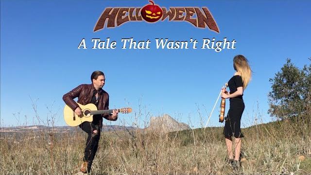 A Tale That Wasn't Right (HELLOWEEN) Acoustic - Guitar & Violin by Thomas Zwijsen & Wiki Krawczyk