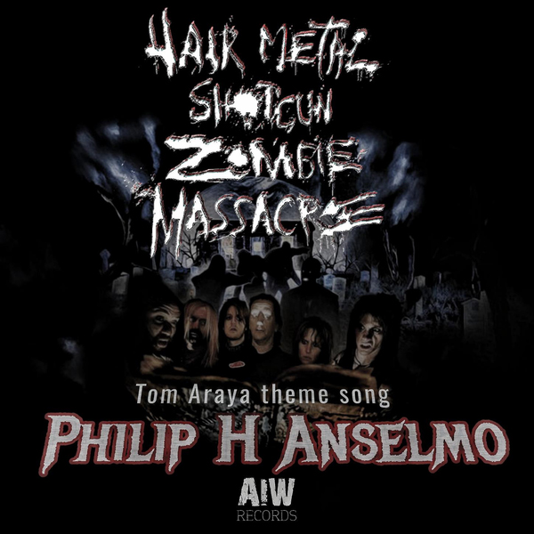 Philip H. Anselmo / Tom Araya Theme Song - Single