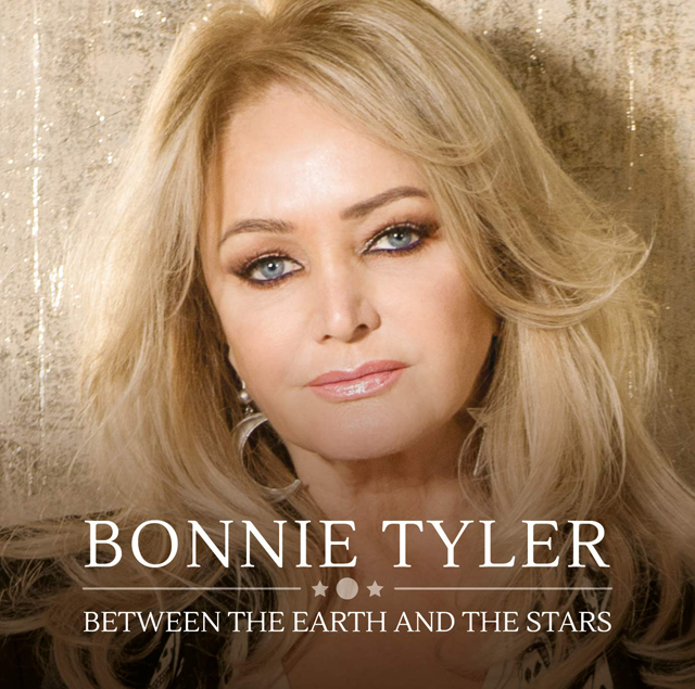 Bonnie Tyler / Between the Earth and the Stars