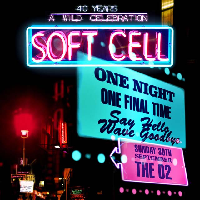 Soft Cell / Say Hello, Wave Goodbye: The O2 London