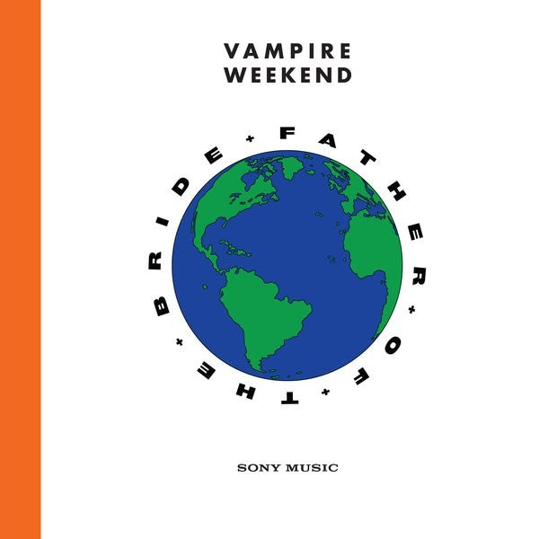 Vampire Weekend / Father of the Bride
