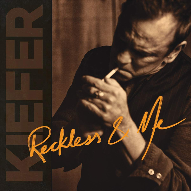Kiefer Sutherland / Reckless & Me