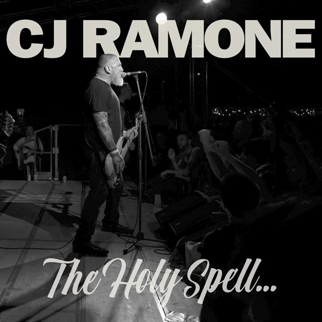 CJ Ramone / The Holy Spell