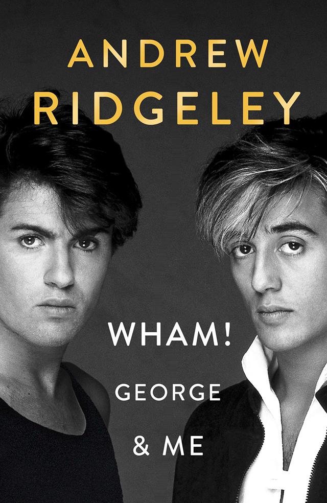 Andrew Ridgeley / Wham! George & Me
