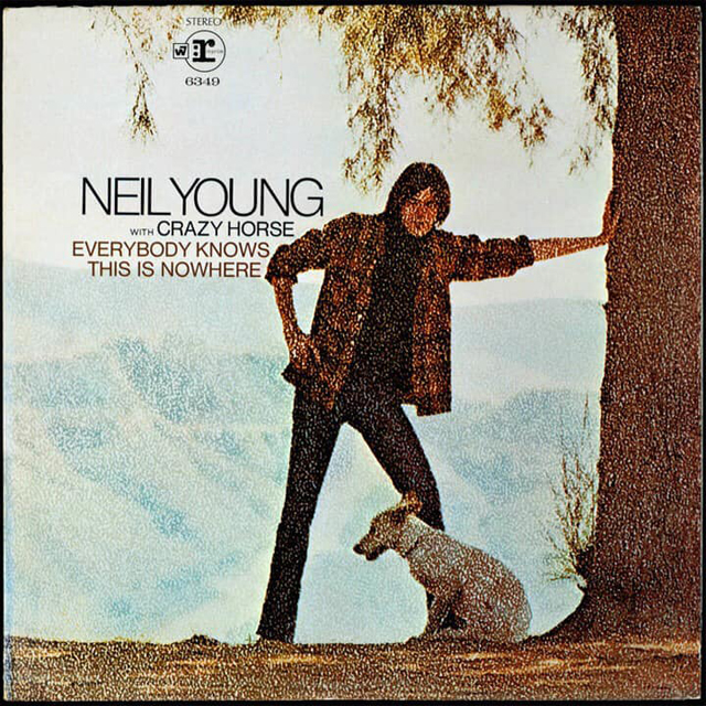 Neil Young with Crazy Horse / Everybody Knows This Is Nowhere