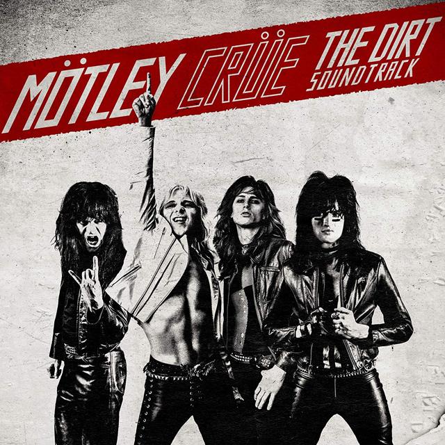 Mötley Crüe / The Dirt Soundtrack