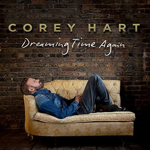 Corey Hart / Dreaming Time Again