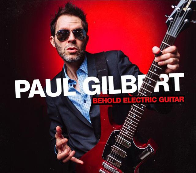 Paul Gilbert / Behold Electric Guitar