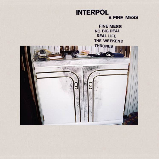 Interpol / A Fine Mess