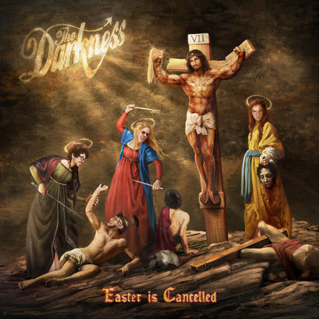 The Darkness / Easter Is Cancelled