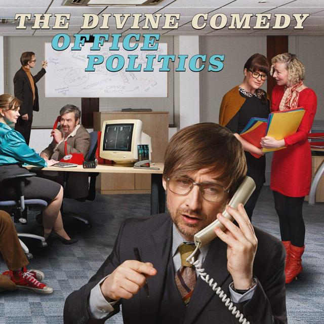 The Divine Comedy / Office Politics