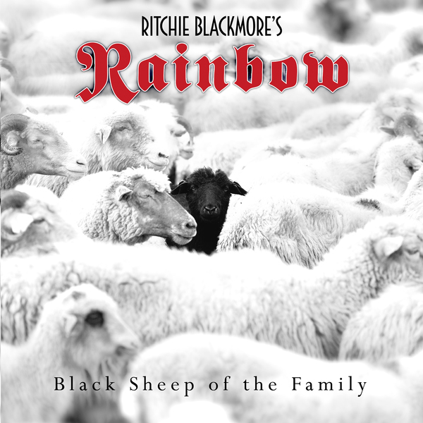 Ritchie Blackmore's Rainbow / Black Sheep of the Family - Single