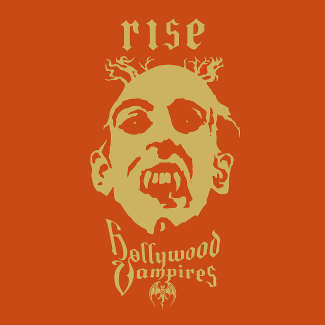 Hollywood Vampires / Rise