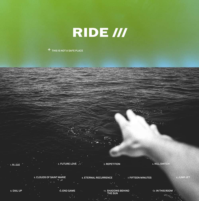 Ride / This Is Not a Safe Place