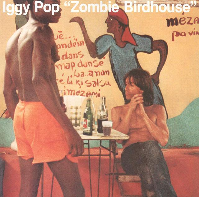 Iggy Pop / Zombie Birdhouse