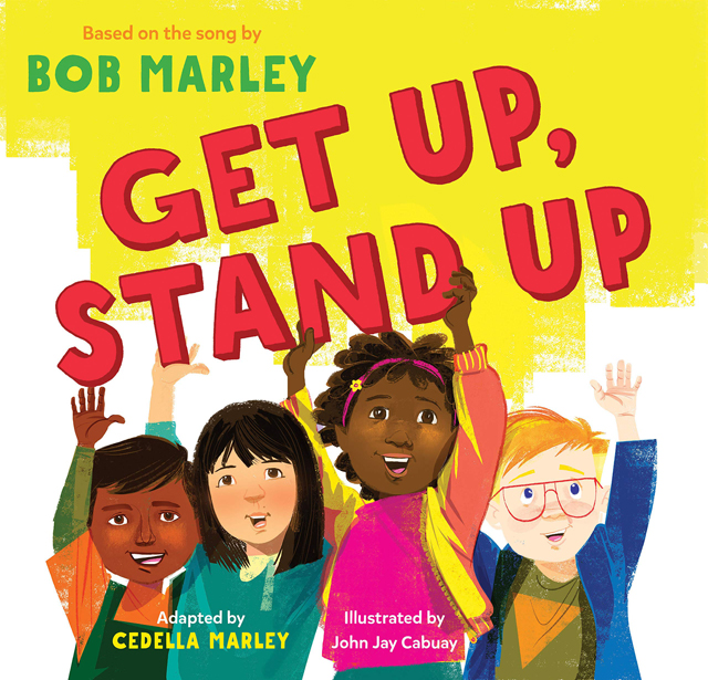 Get Up, Stand Up - Based on the Song by Bob Marley