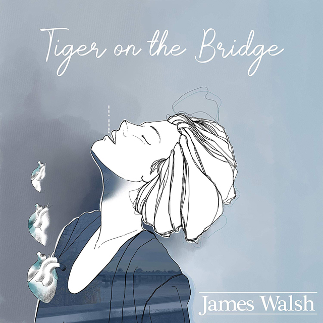 James Walsh / Tiger On The Bridge