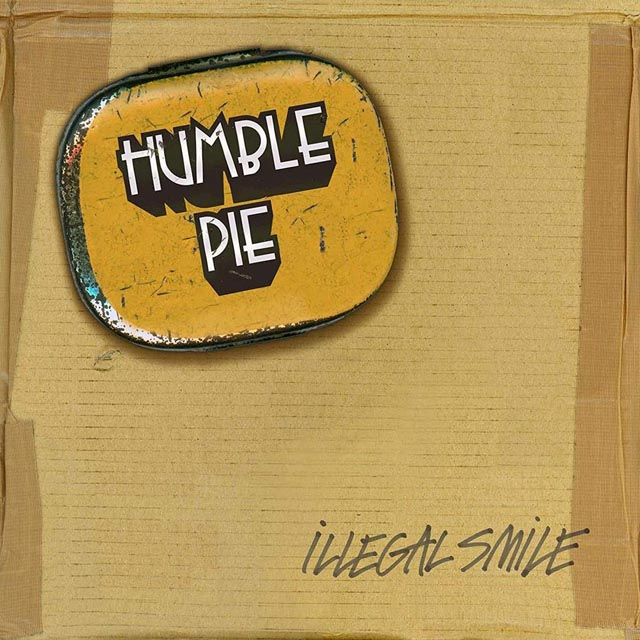 Humble Pie / Illegal Smile