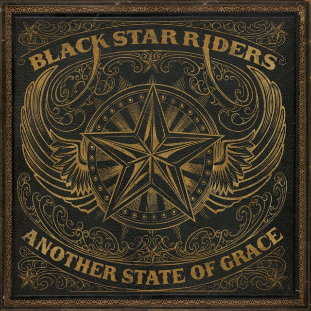 Black Star Riders / Another State Of Grace