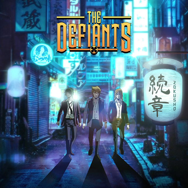 The Defiants / Zokusho