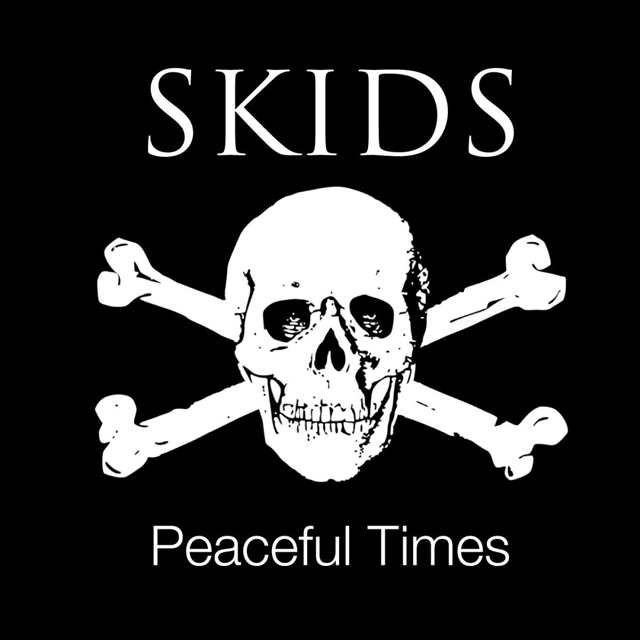 The Skids / Peaceful Times