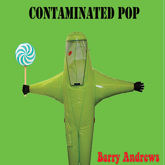 Barry Andrews / Contaminated Pop