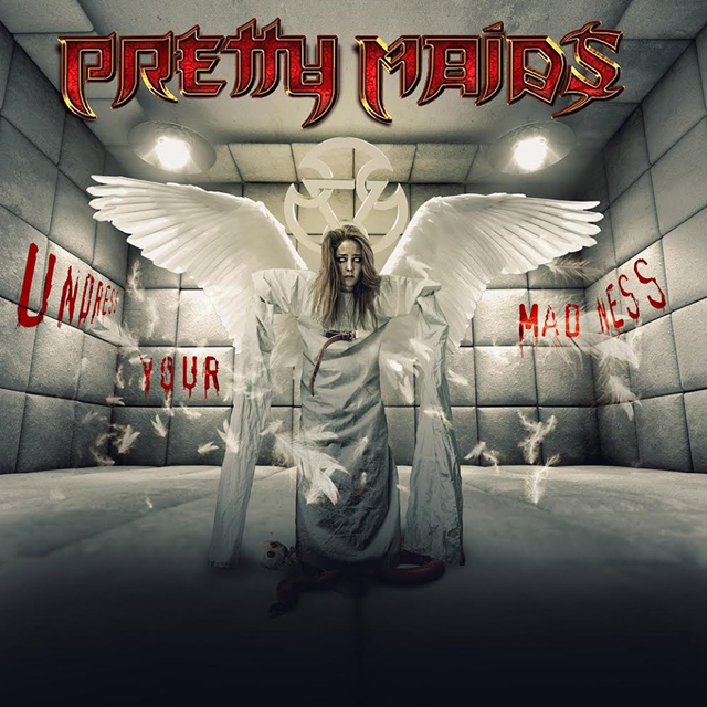 Pretty Maids / Undress Your Madness
