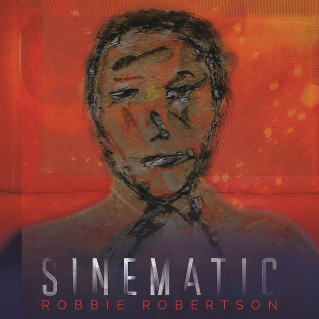 Robbie Robertson / Sinematic