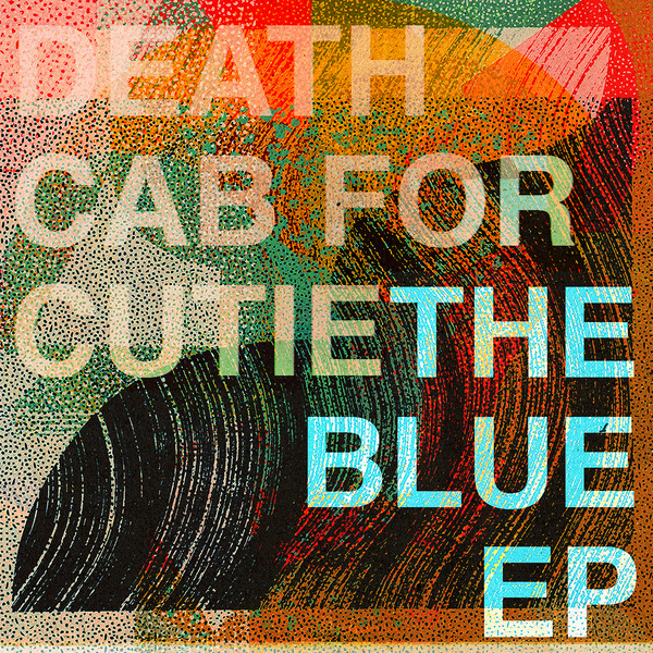 Death Cab for Cutie / The Blue EP