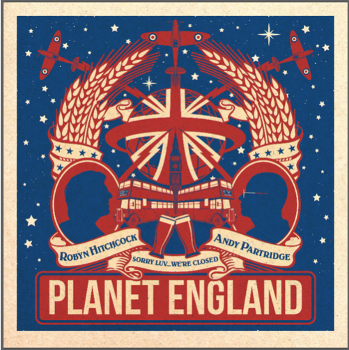 Robyn Hitchcock & Andy Partridge / Planet England