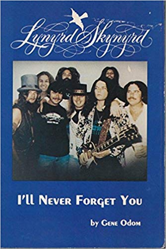 Gene Odom / Lynyrd Skynyrd I'll Never Forget You