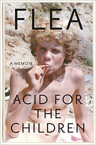 Flea / Acid for the Children
