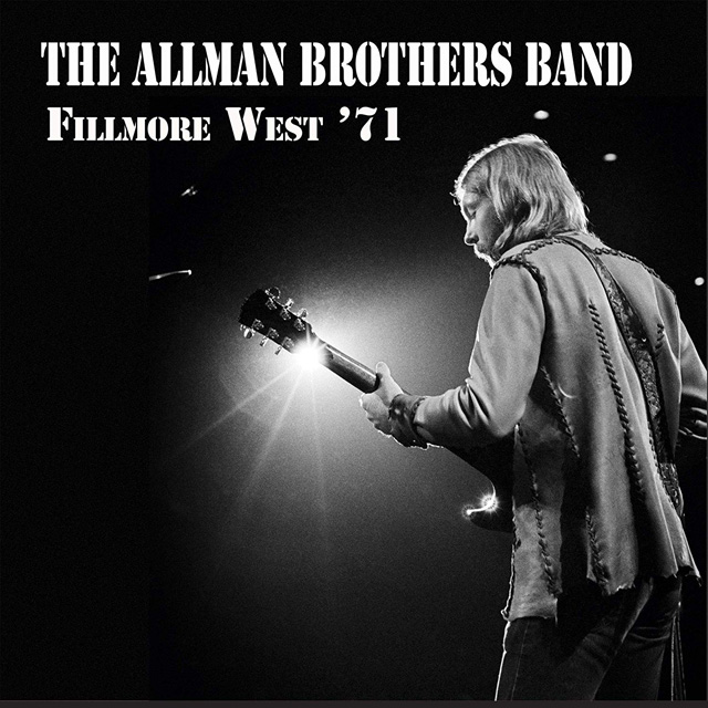 The Allman Brothers Band / Fillmore West '71