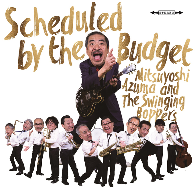 吾妻光良 & The Swinging Boppers / Scheduled by the Budge