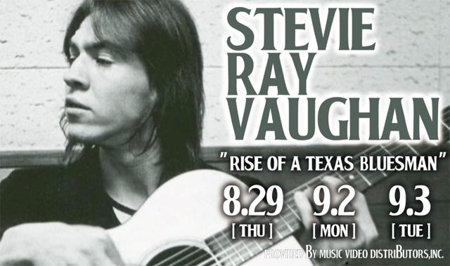 【スティーヴィー・レイ・ヴォーン命日企画】 STEVIE RAY VAUGHAN:Rise Of A Texas Bluesman 1954-1983