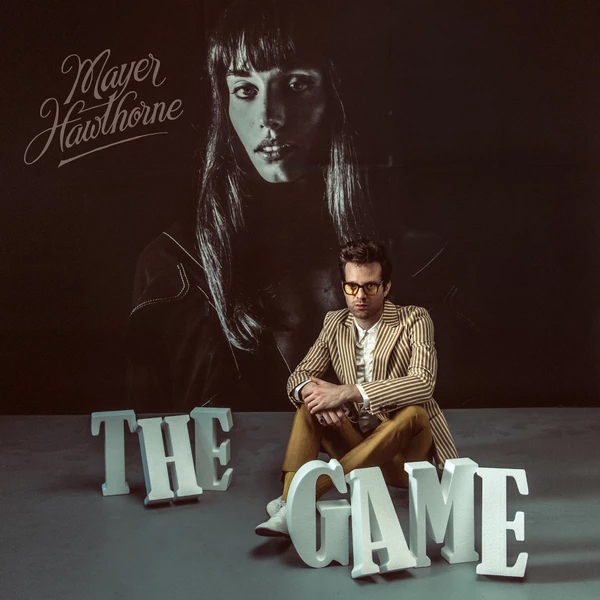 Mayer Hawthorne / The Game