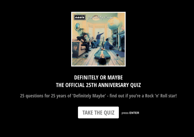 Oasis - DEFINITELY OR MAYBE - THE OFFICIAL 25TH ANNIVERSARY QUIZ