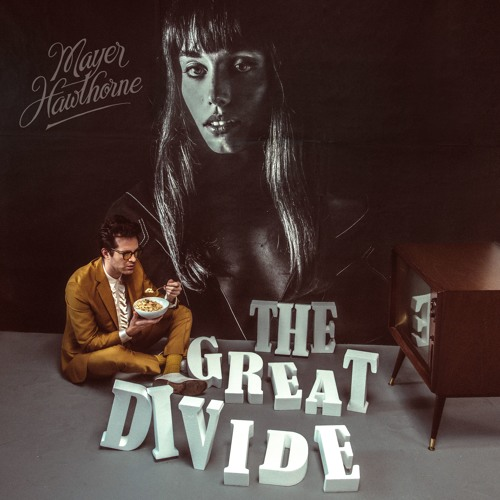 Mayer Hawthorne / The Great Divide